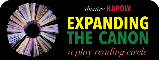 Expanding the Canon: a playreading circle
